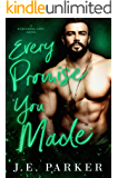 Every Promise You Made: A Second Chance Romance (Redeeming Love Book 3)