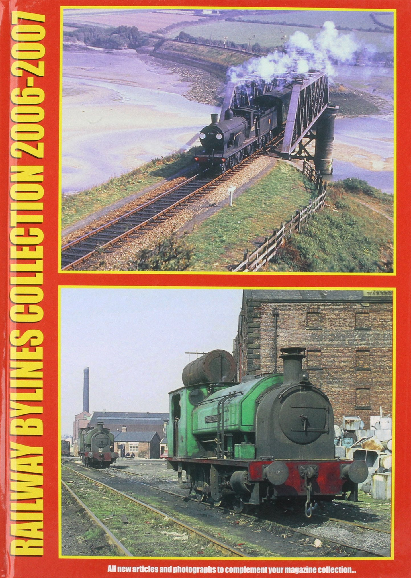 Railway Bylines Collection 2006 - 2007 pdf