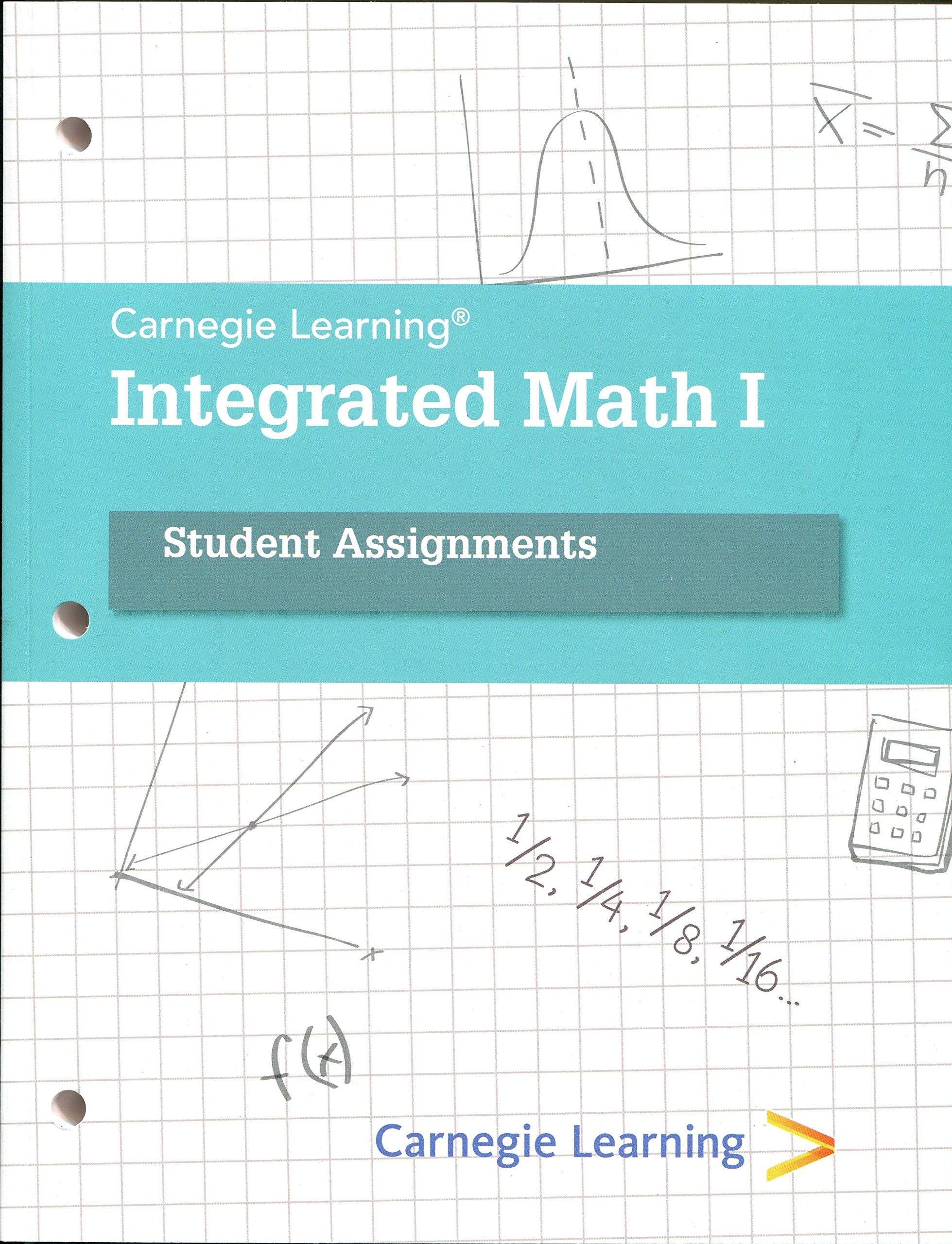 Integrated Math I Carnegie Learning: 9781609721596: Amazon.com: Books