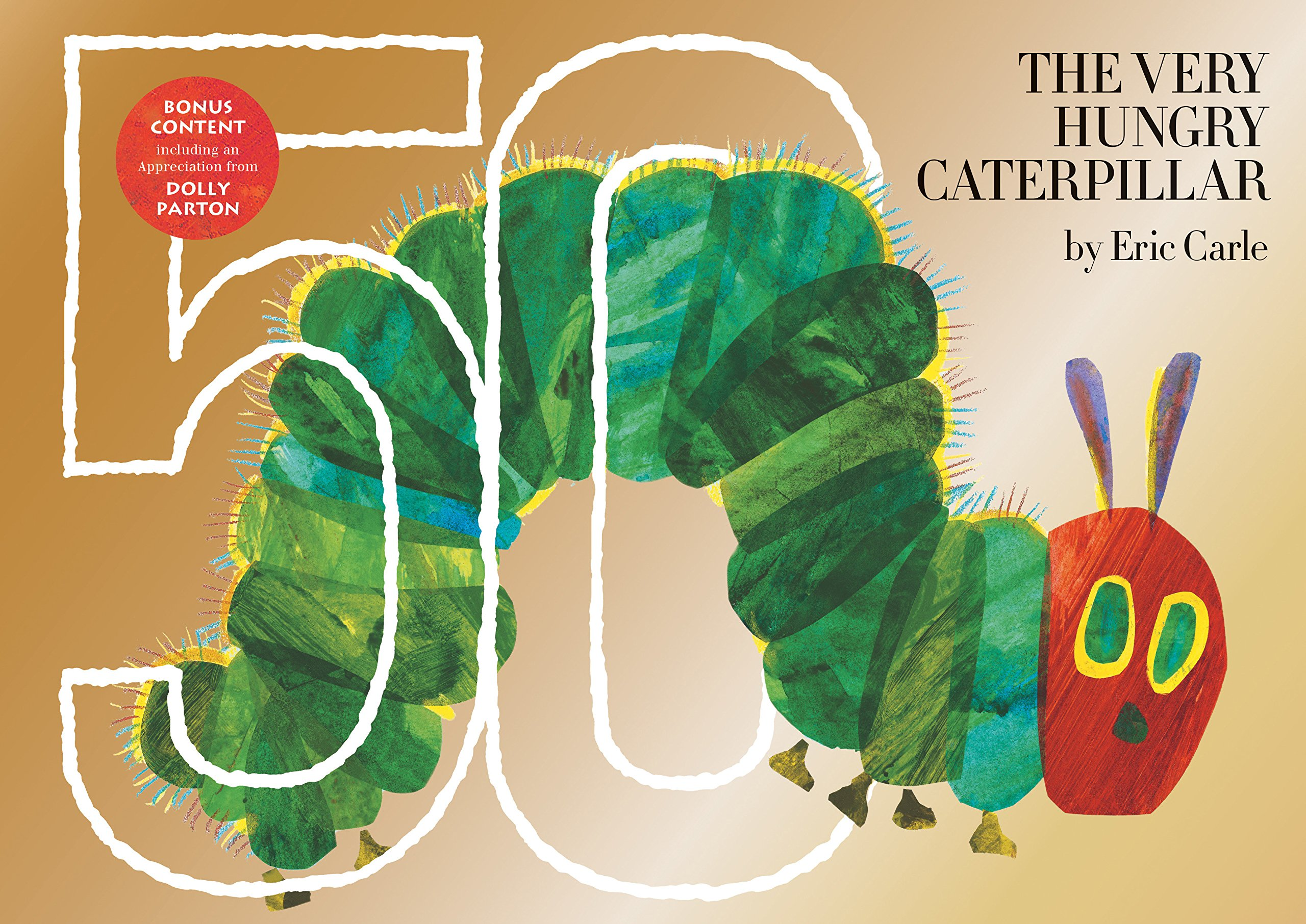 The Very Hungry Caterpillar: 50th Anniversary Golden Edition ebook