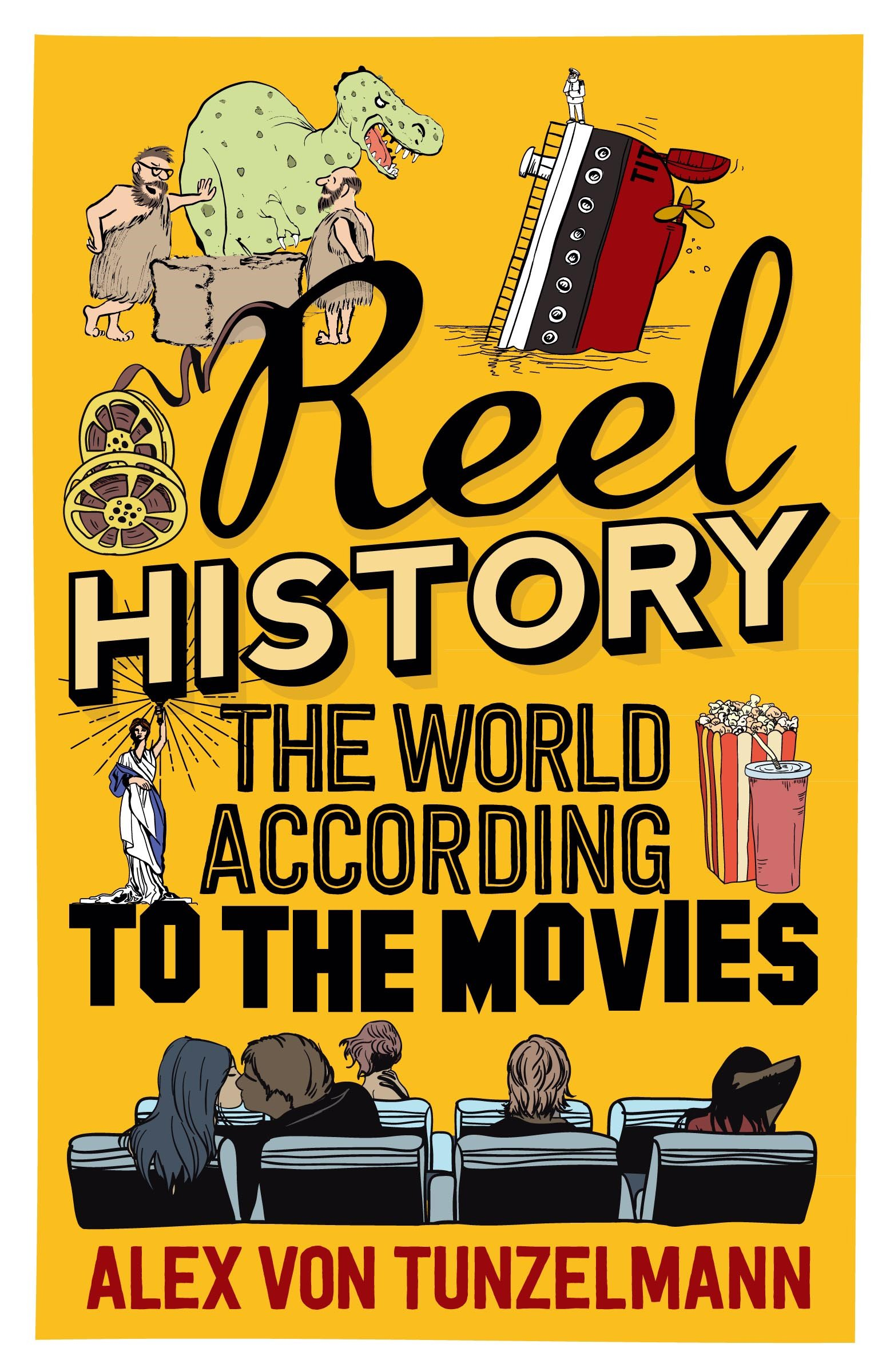 Reel History: The World According to the Movies pdf