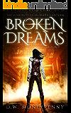 Broken Dreams (The Chronicles of Mara Lantern, Book 5)