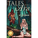 Tales From Ara 1: Into the Unknown