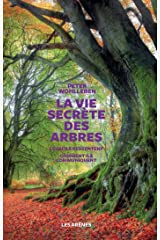 La vie secrète des arbres (French Edition) Kindle Edition