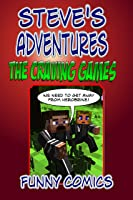 Steve's Adventures: The Craving Games (Minecraft