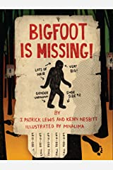Bigfoot is Missing! Kindle Edition