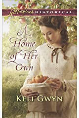 A Home of Her Own (Love Inspired Historical) Kindle Edition