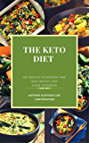 The Keto Diet: Low-Carb, Weight Loss Guide Cookbook - Delicious Recipes With Pictures (English Edition)