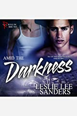 Amid the Darkness: Refuge Inc, Book 2