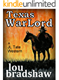 Texas War Lord (JL Tate Book 2)