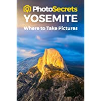 Yosemite 2nd A Photographers Guide