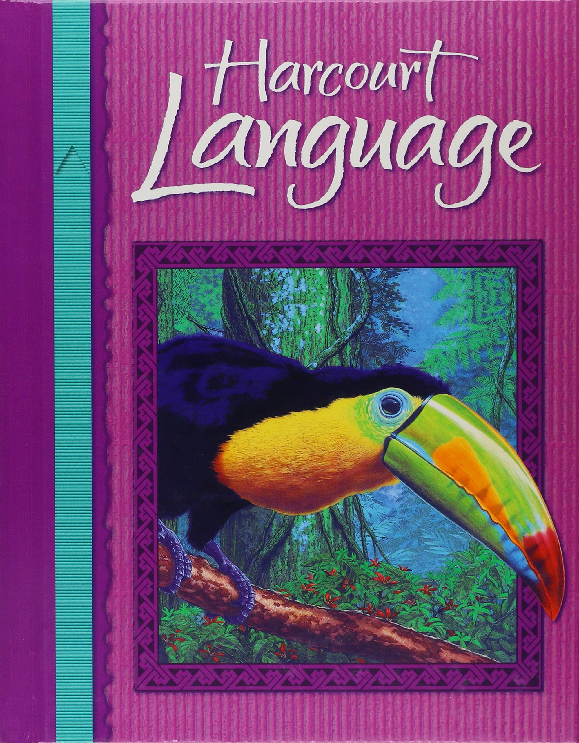 Harcourt School Publishers Language: Student Edition Grade 5 2002 by HARCOURT SCHOOL PUBLISHERS