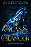 Of Glass and Glamour: A Cinderella Retelling (Daughters of Eville Book 2)