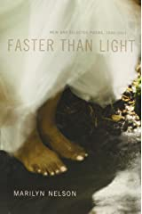 Faster Than Light: New and Selected Poems, 1996-2011 Paperback