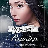 Dream Reunion: Dreams, Book 6