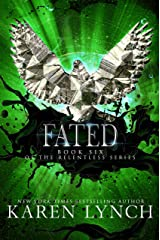 Fated (Relentless Book 6) Kindle Edition