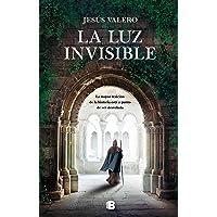 La luz invisible (Grandes novelas)