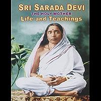 Sri Sarada Devi the Holy Mother Life and Teachings (English Edition)