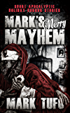 Mark's Merry Mayhem