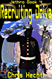 Recruiting Drive: Jethro 4 (Jethro:The Wandering Engineer)