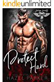 Protect Hard (Savage Saints MC Book 3)
