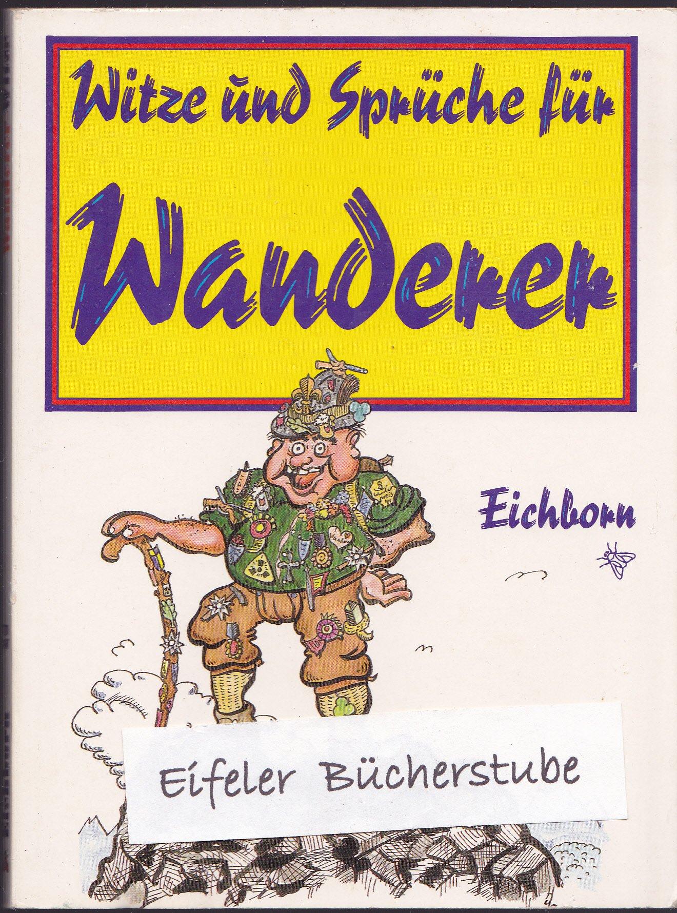 Witze Und Sprüche Für Wanderer Amazonde Henschelsberg