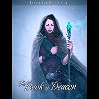 The Book of Deacon (The Book of Deacon Series 1)