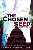 The Chosen Seed: The Forgotten Gods: Book Three (The Forgotten Gods Trilogy)
