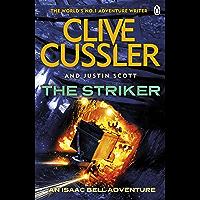 The Striker: Isaac Bell #6 (Isaac Bell Series) (English Edition)