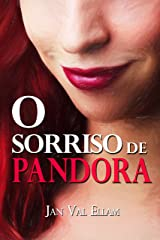 O Sorriso de Pandora (Portuguese Edition) Kindle Edition