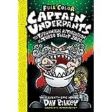 Captain Underpants and the Tyrannical Retaliation of the Turbo Toilet 2000: Color Edition (Captain Underpants #11) (Color Edi
