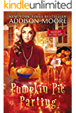 Pumpkin Pie Parting: Cozy Mystery (MURDER IN THE MIX Book 15)
