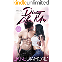 Dirty Like Me: A Dirty Rockstar Romance (Dirty, Book 1) (English Edition)