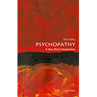 Psychopathy: A Very Short Introduction (Very Short Introductions) (English Edition)