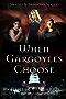 When Gargoyles Choose (Shades and Shadows Book 2) (English Edition)