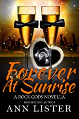 Forever At Sunrise (The Rock Gods Book 8) Kindle Edition