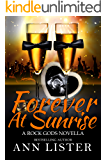 Forever At Sunrise (The Rock Gods Book 8) (English Edition)