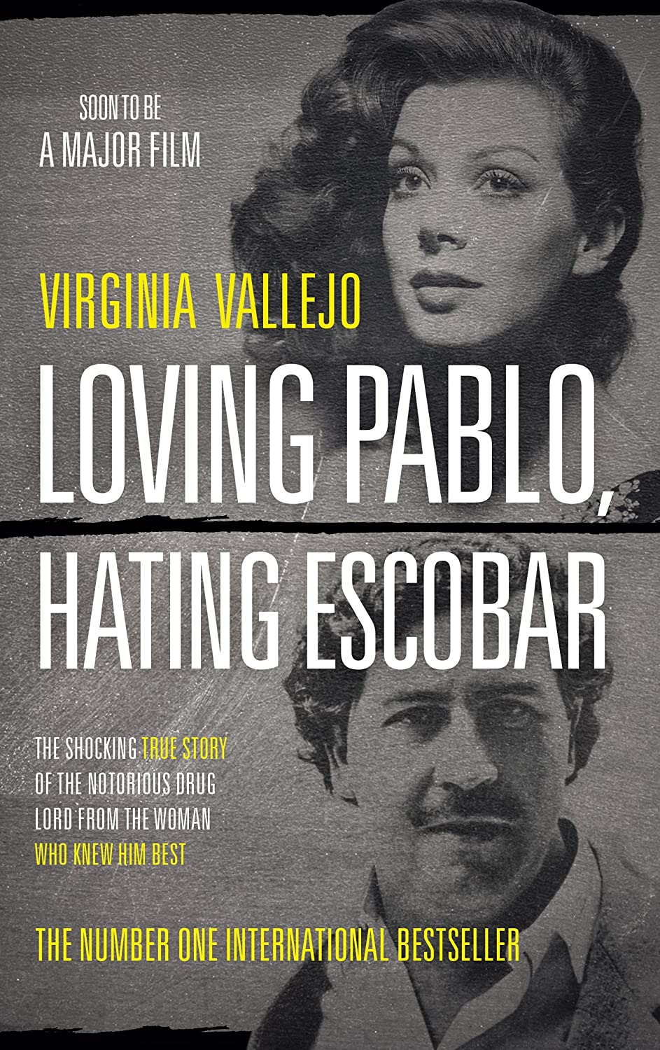 Loving Pablo, Hating Escobar: The Shocking True Story of the ...