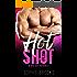 Hot Shot: A Bad Boy Romance