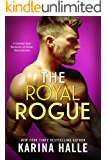 The Royal Rogue: An Unexpected Pregnancy Romance (English Edition)
