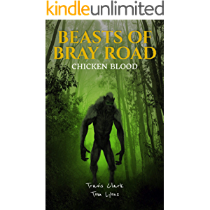 Beasts of Bray Road: Chicken Blood (Beasts of Bray Road Book 3)