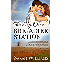 The Sky over Brigadier Station (Brigadier Station Series Book 2)