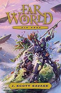 Farworld, Book 3: Air Keep