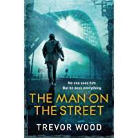The Man on the Street: a completely addictive crime thriller for fans of Ian Rankin and Robert Galbraith (Jimmy Mullen) (English Edition)