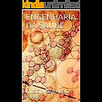 ENGENHARIA DA SAÚDE