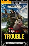 Tywyn's Trouble: Tales From Biders Clump