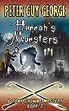 Hannah's Monsters: A Tony Crowne Halloween Mystery Book 3 (Tony Crowne Mystery)