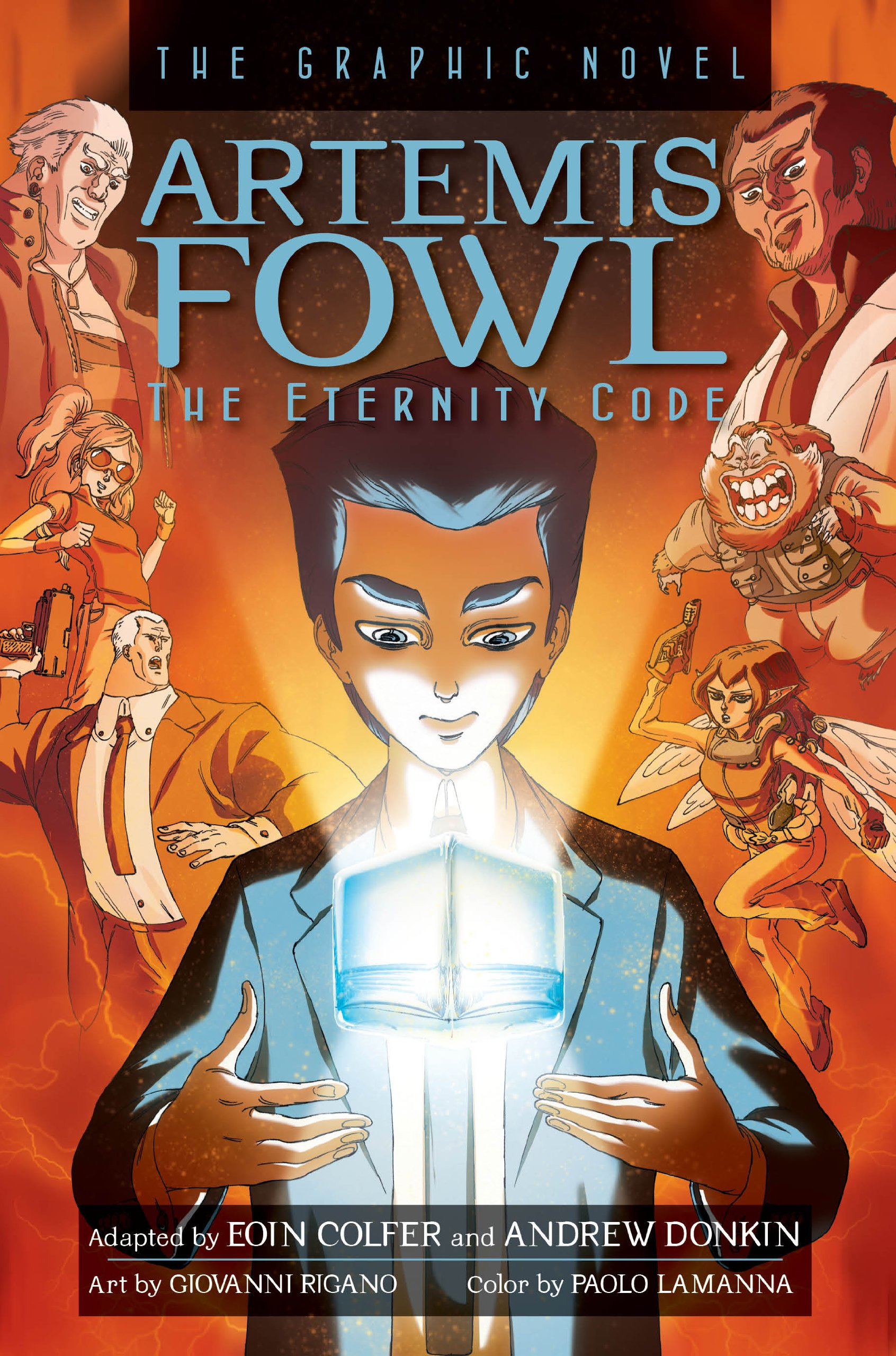 Artemis Fowl The Eternity Code Graphic Novel: Eoin Colfer, Andrew Donkin,  Giovanni Rigano, Paolo Lamanna: 9781423145776: Amazon: Books