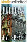 Prodigal: A Hunter Novel: Hunter: A Paranormal Romantic Suspense Series Book 4