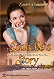 Isabelle's Story, A Bentley Sisters Novel